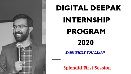 Digital Deepak Internship Program - Class 1